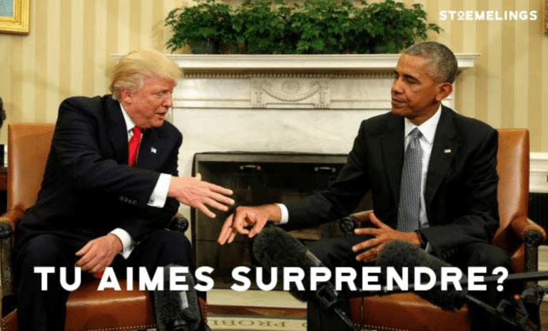 Barack obama fait un prank à Donal Trump car il aime surprendre comme stoemelings aime surprendre avec des trips en tente de toit